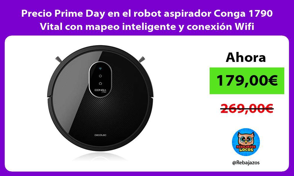 Precio Prime Day en el robot aspirador Conga 1790 Vital con mapeo inteligente y conexion Wifi