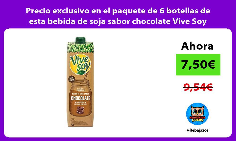 Precio exclusivo en el paquete de 6 botellas de esta bebida de soja sabor chocolate Vive Soy