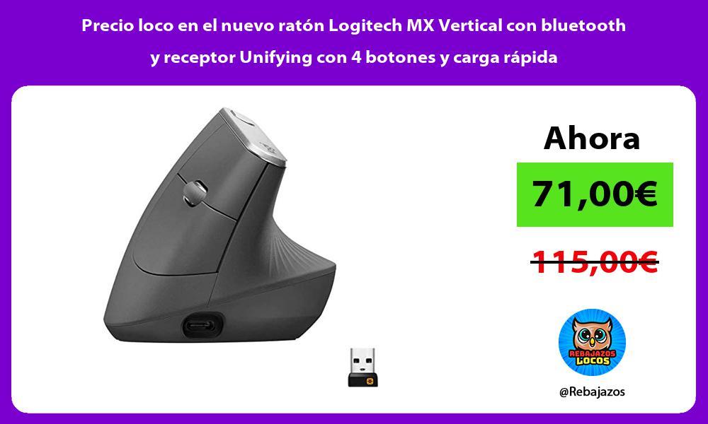 Precio loco en el nuevo raton Logitech MX Vertical con bluetooth y receptor Unifying con 4 botones y carga rapida