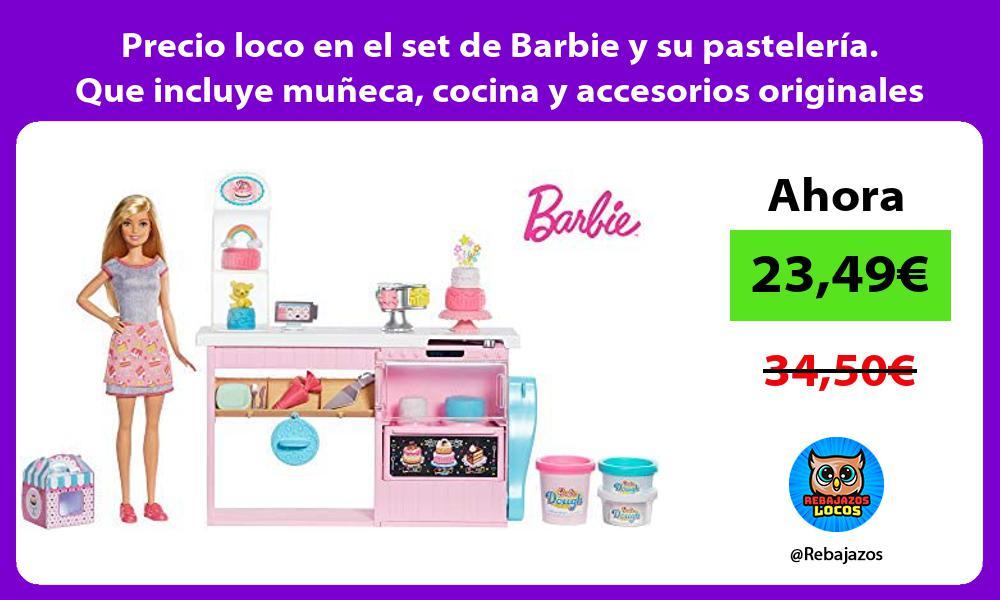 Precio loco en el set de Barbie y su pasteleria Que incluye muneca cocina y accesorios originales