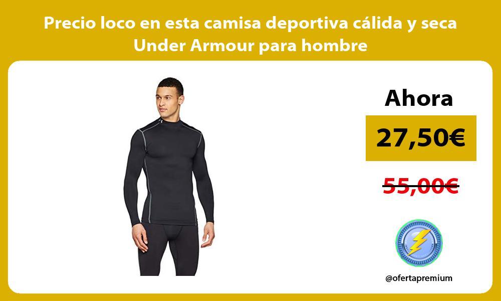 Precio loco en esta camisa deportiva calida y seca Under Armour para hombre