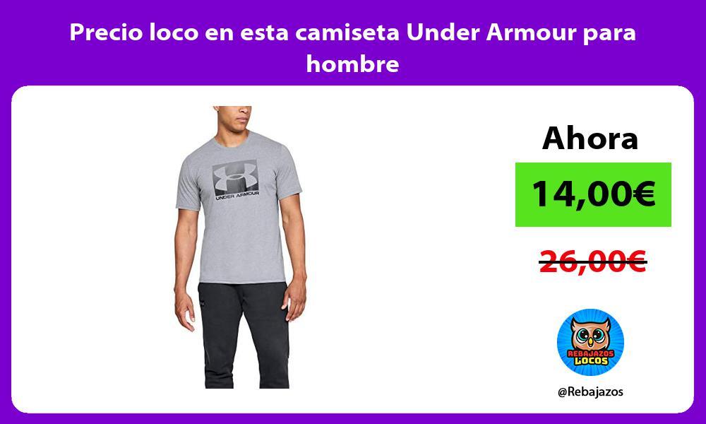 Precio loco en esta camiseta Under Armour para hombre