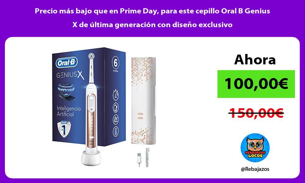 Precio mas bajo que en Prime Day para este cepillo Oral B Genius X de ultima generacion con diseno exclusivo