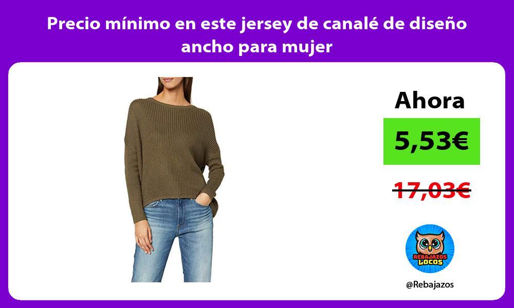 Precio minimo en este jersey de canale de diseno ancho para mujer