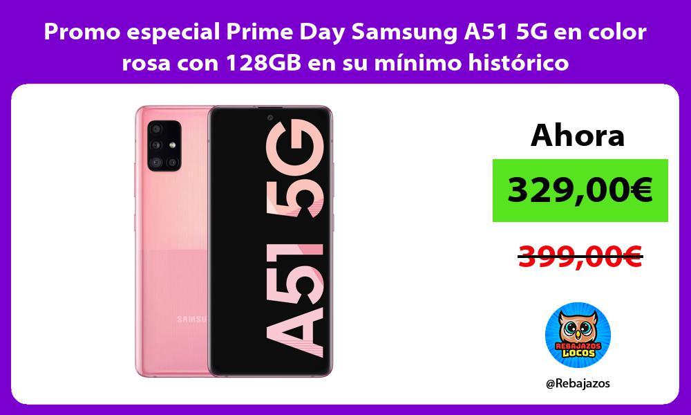Promo especial Prime Day Samsung A51 5G en color rosa con 128GB en su minimo historico