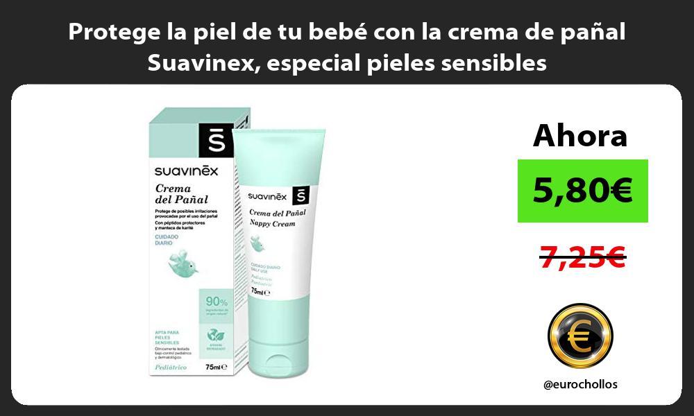 Protege la piel de tu bebe con la crema de panal Suavinex especial pieles sensibles