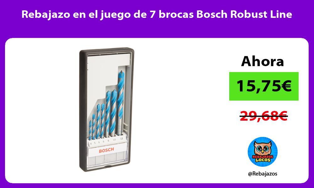 Rebajazo en el juego de 7 brocas Bosch Robust Line