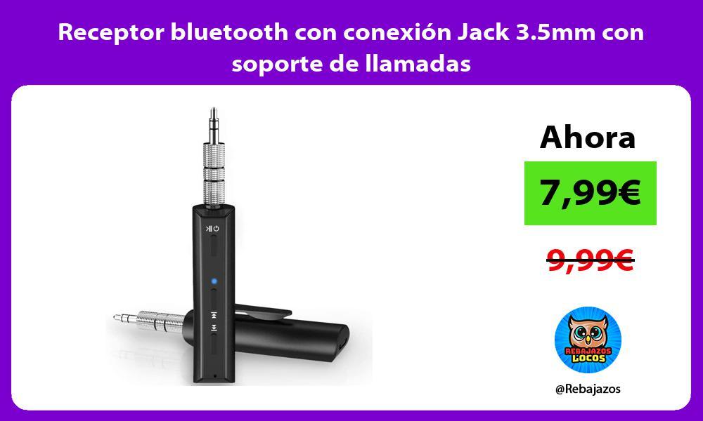 Receptor bluetooth con conexion Jack 3 5mm con soporte de llamadas