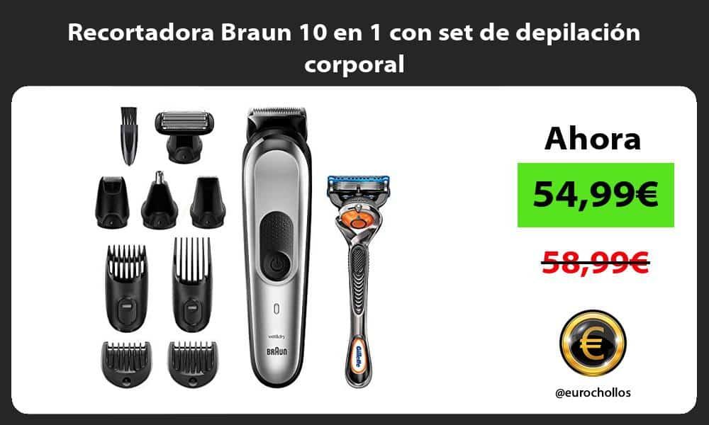 Recortadora Braun 10 en 1 con set de depilacion corporal