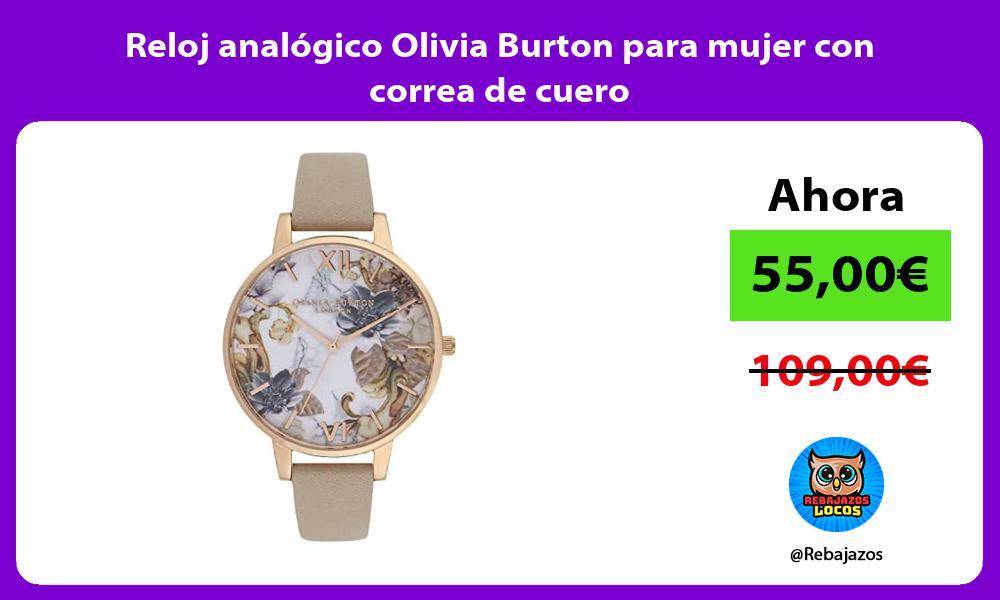 Reloj analogico Olivia Burton para mujer con correa de cuero
