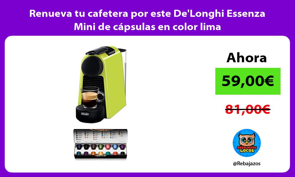 Renueva tu cafetera por este DeLonghi Essenza Mini de capsulas en color lima