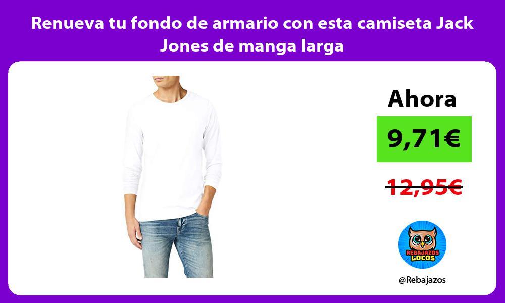 Renueva tu fondo de armario con esta camiseta Jack Jones de manga larga