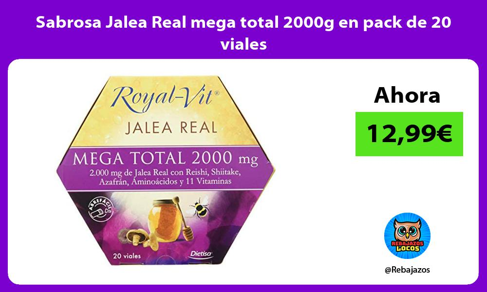 Sabrosa Jalea Real mega total 2000g en pack de 20 viales