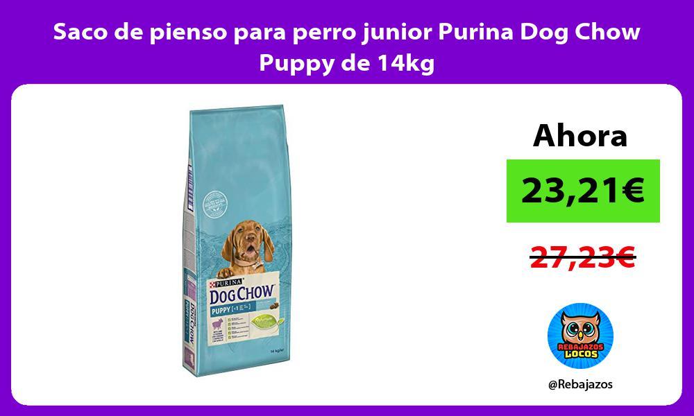 Saco de pienso para perro junior Purina Dog Chow Puppy de 14kg