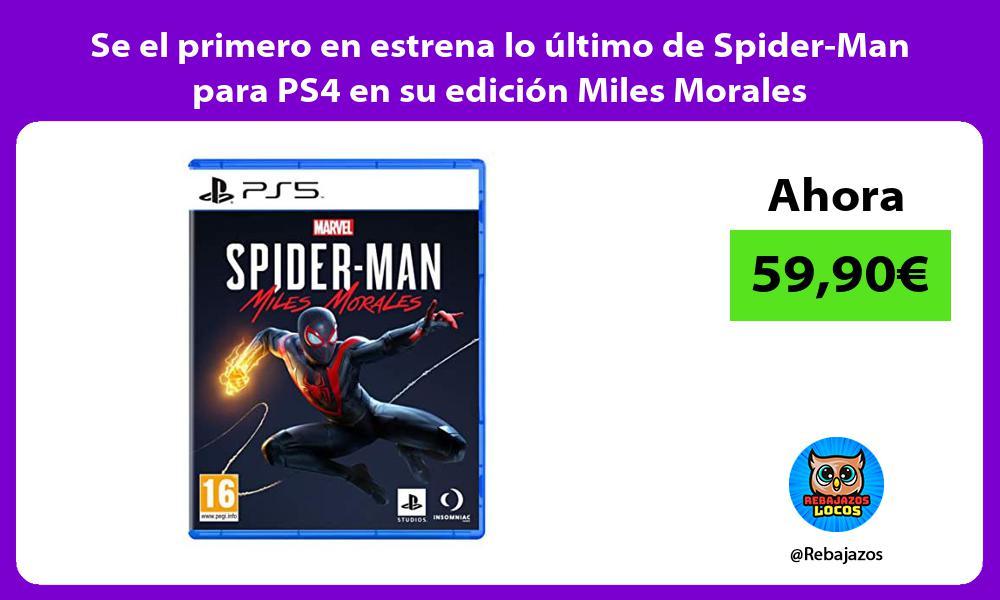 Se el primero en estrena lo ultimo de Spider Man para PS4 en su edicion Miles Morales