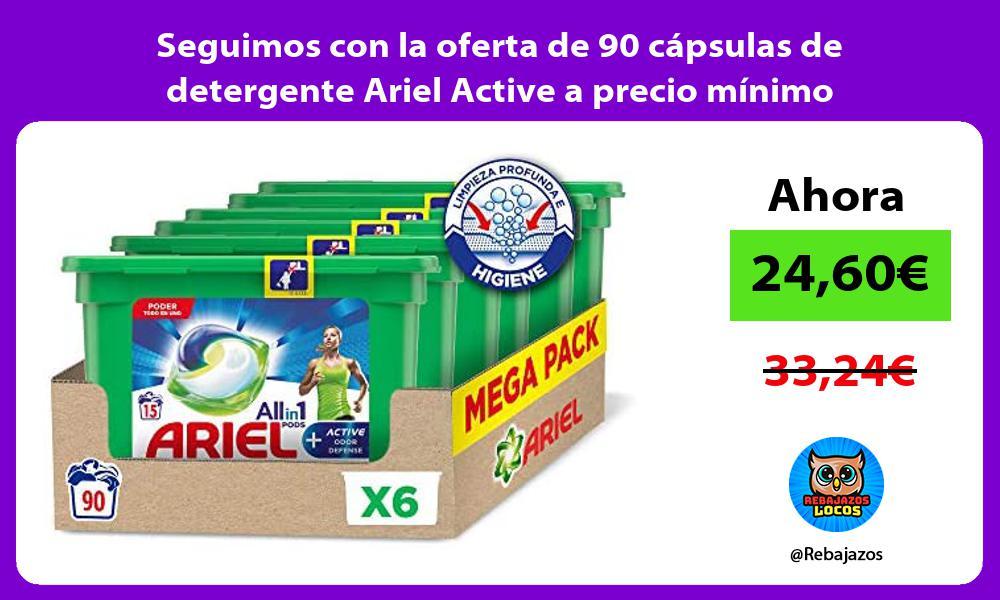 Seguimos con la oferta de 90 capsulas de detergente Ariel Active a precio minimo
