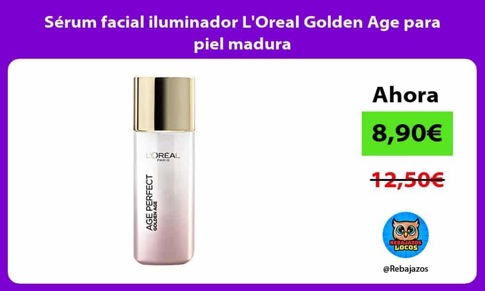 Serum facial iluminador LOreal Golden Age para piel madura
