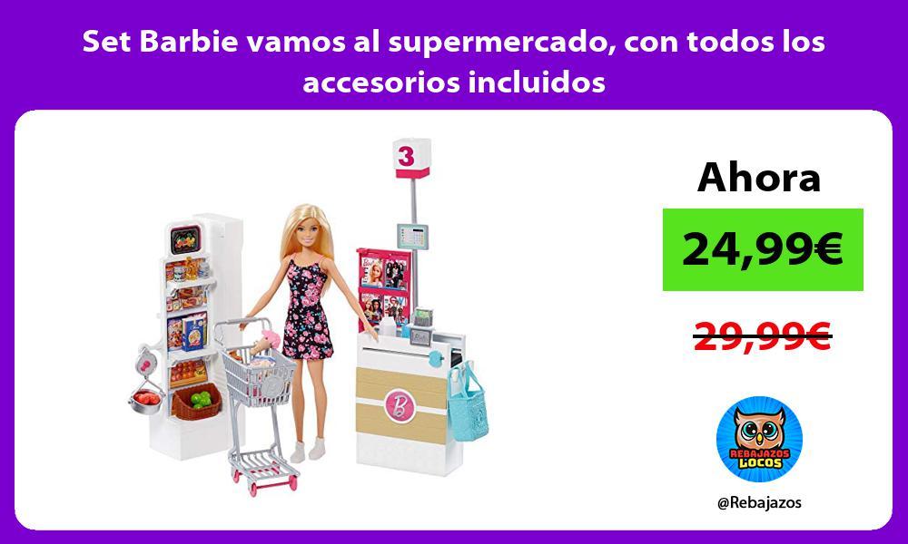 Set Barbie vamos al supermercado con todos los accesorios incluidos