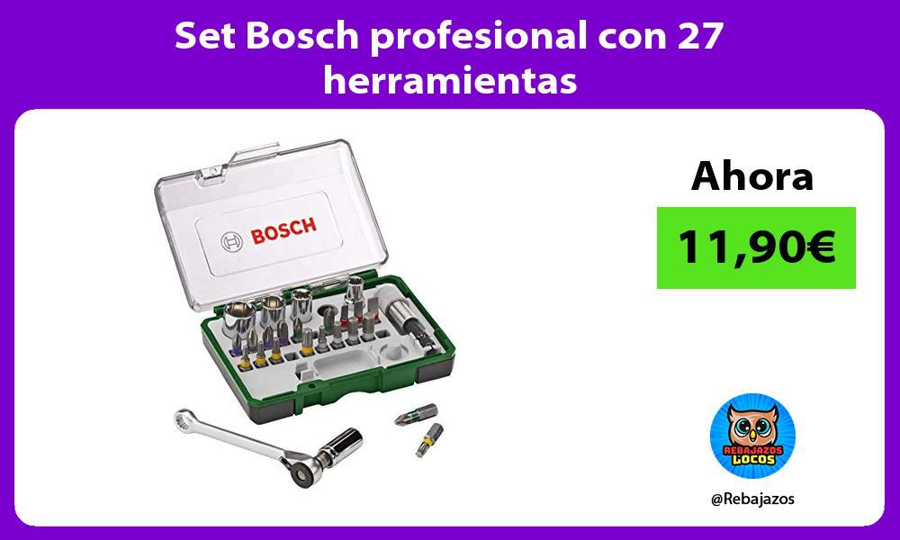 Set Bosch profesional con 27 herramientas