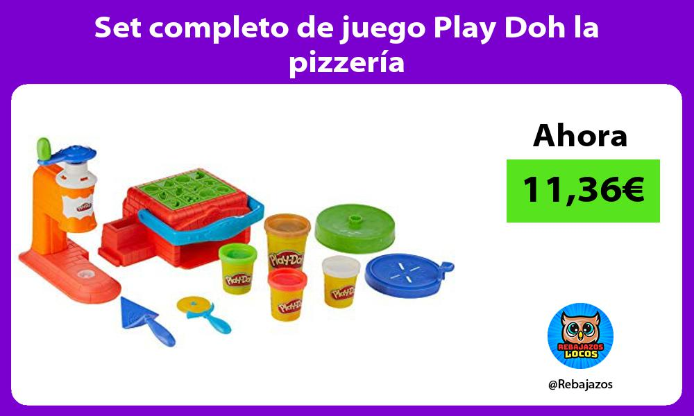 Set completo de juego Play Doh la pizzeria
