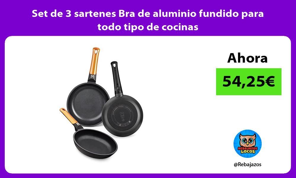 Set de 3 sartenes Bra de aluminio fundido para todo tipo de cocinas