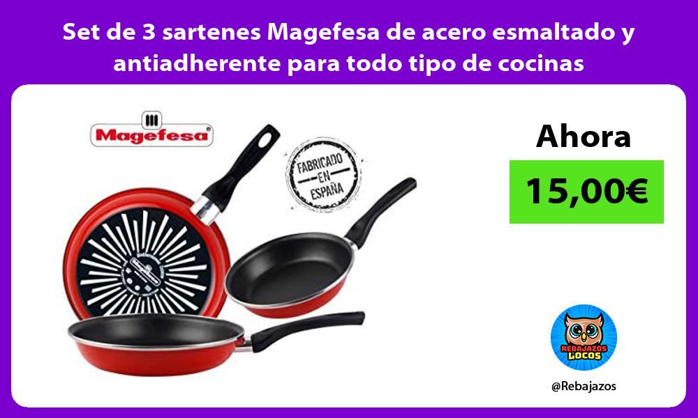 Set de 3 sartenes Magefesa de acero esmaltado y antiadherente para todo tipo de cocinas