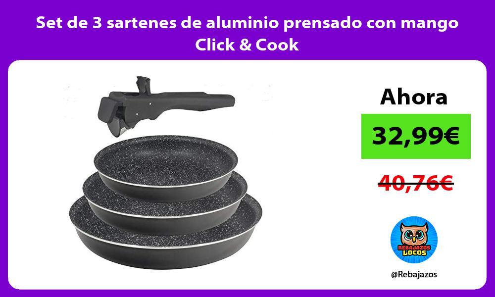 Set de 3 sartenes de aluminio prensado con mango Click Cook