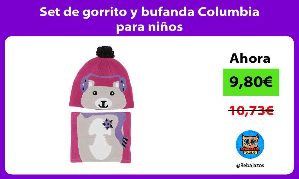 Set de gorrito y bufanda Columbia para ninos