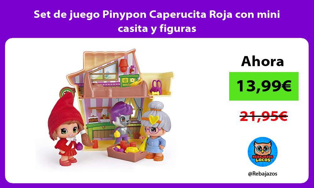 Set de juego Pinypon Caperucita Roja con mini casita y figuras