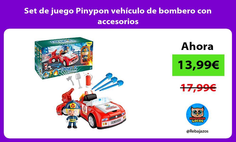 Set de juego Pinypon vehiculo de bombero con accesorios