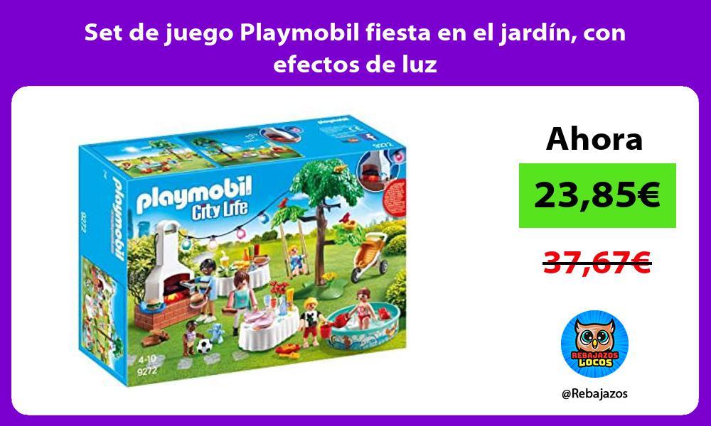 Set de juego Playmobil fiesta en el jardin con efectos de luz