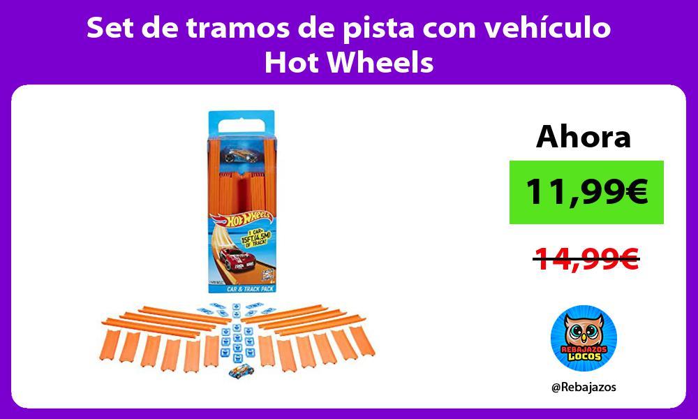 Set de tramos de pista con vehiculo Hot Wheels