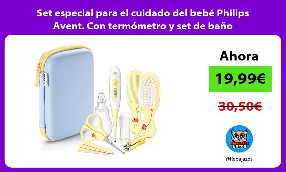 Set especial para el cuidado del bebe Philips Avent Con termometro y set de bano