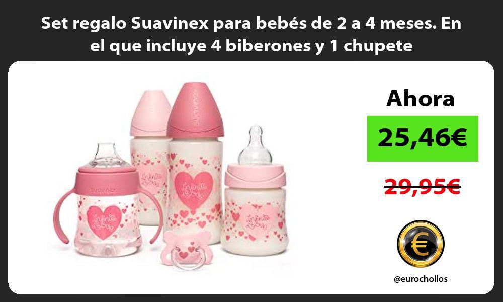 Set regalo Suavinex para bebes de 2 a 4 meses En el que incluye 4 biberones y 1 chupete