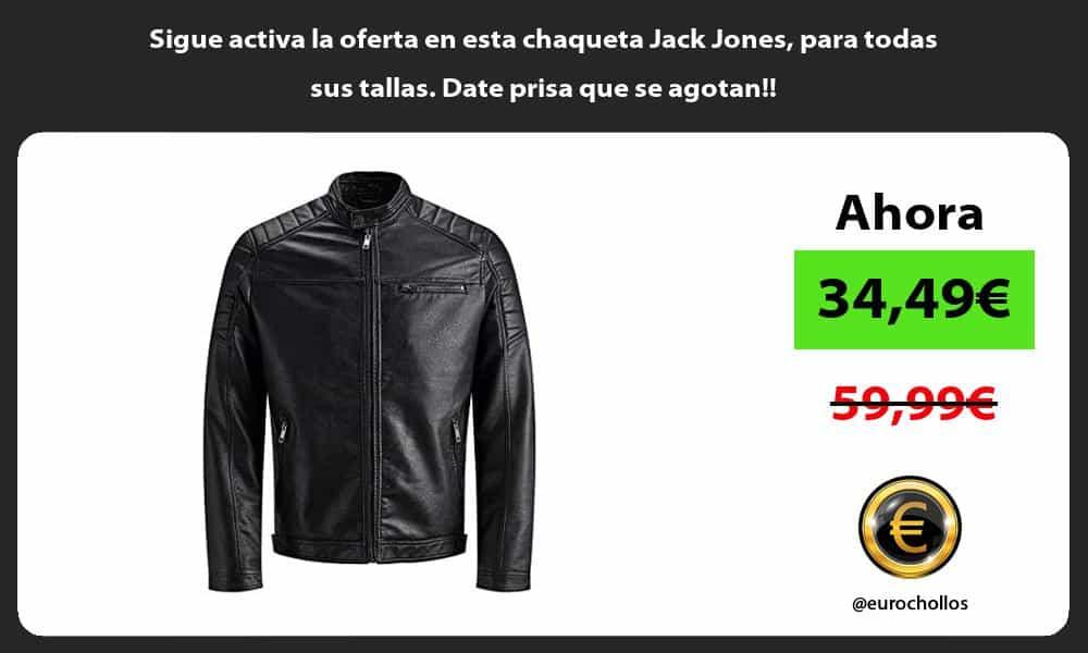 Sigue activa la oferta en esta chaqueta Jack Jones para todas sus tallas Date prisa que se agotan