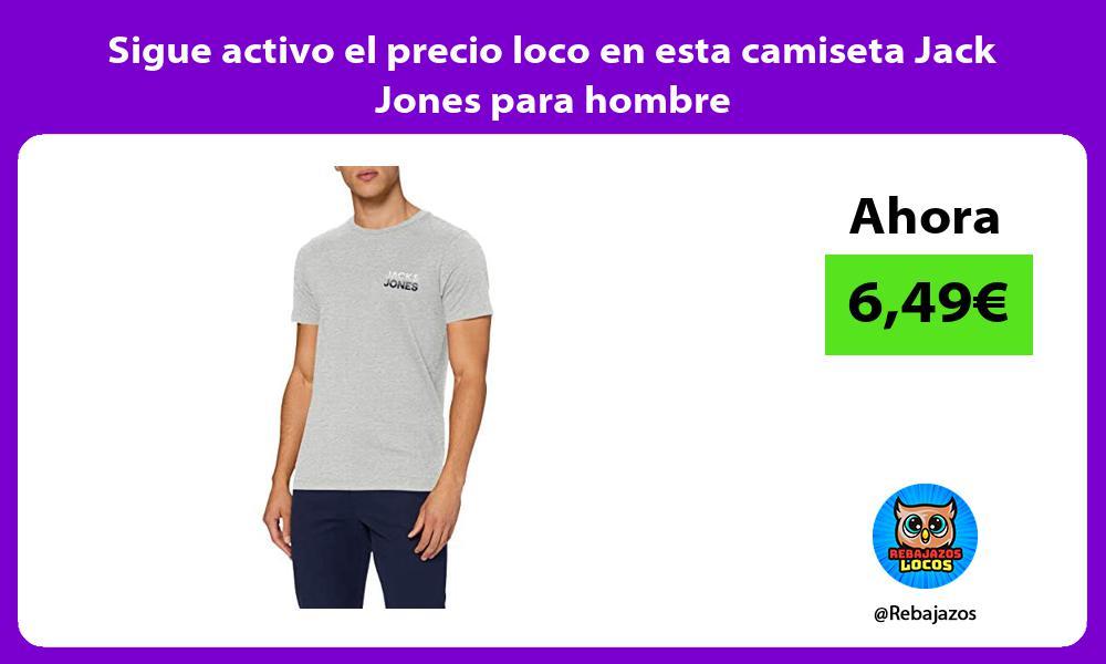 Sigue activo el precio loco en esta camiseta Jack Jones para hombre