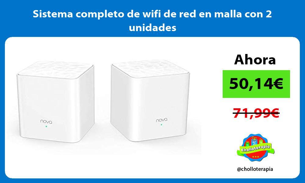 Sistema completo de wifi de red en malla con 2 unidades