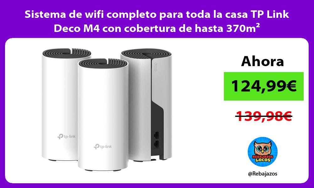 Sistema de wifi completo para toda la casa TP Link Deco M4 con cobertura de hasta 370m²