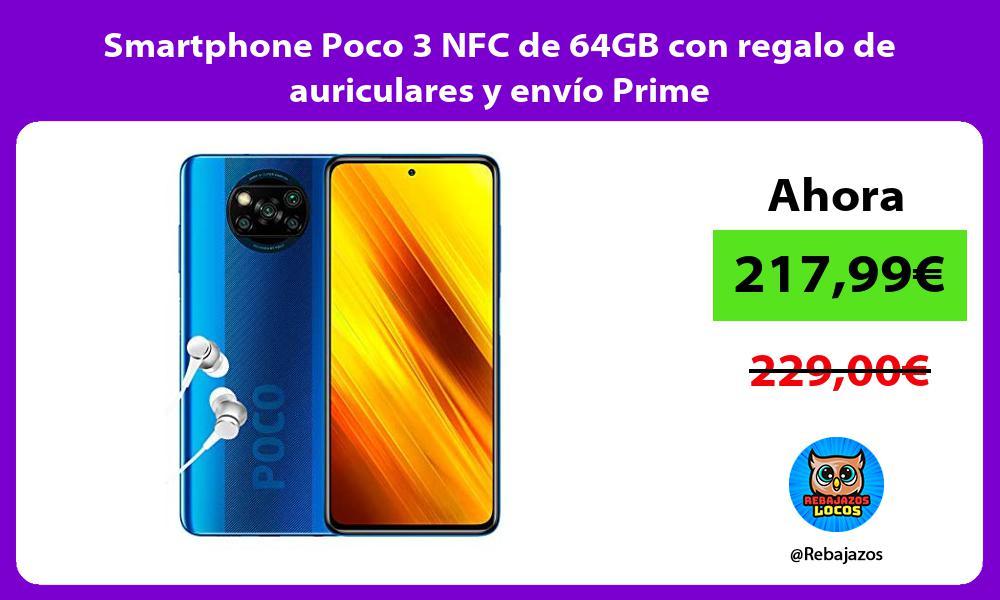 Smartphone Poco 3 NFC de 64GB con regalo de auriculares y envio Prime