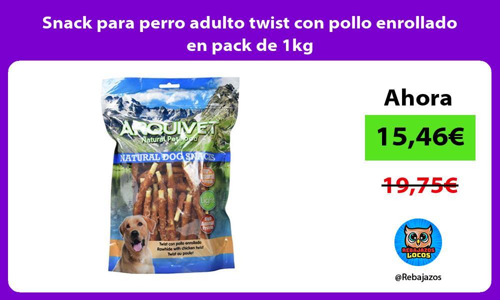 Snack para perro adulto twist con pollo enrollado en pack de 1kg
