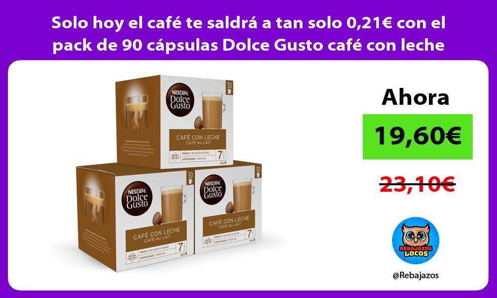 Solo hoy el cafe te saldra a tan solo 021E con el pack de 90 capsulas Dolce Gusto cafe con leche