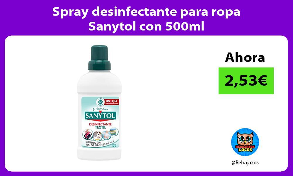 Spray desinfectante para ropa Sanytol con 500ml