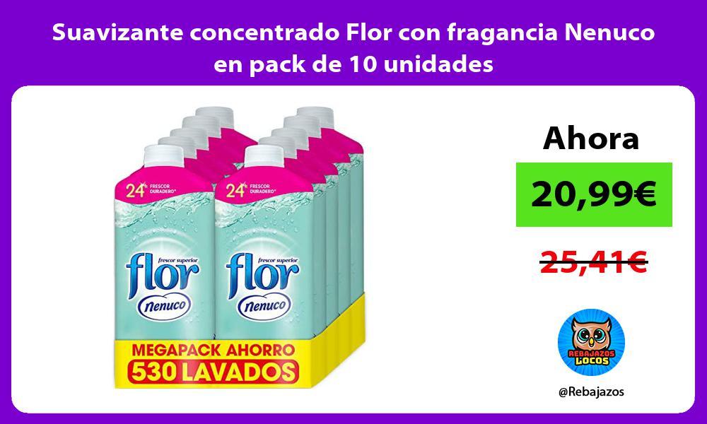 Suavizante concentrado Flor con fragancia Nenuco en pack de 10 unidades