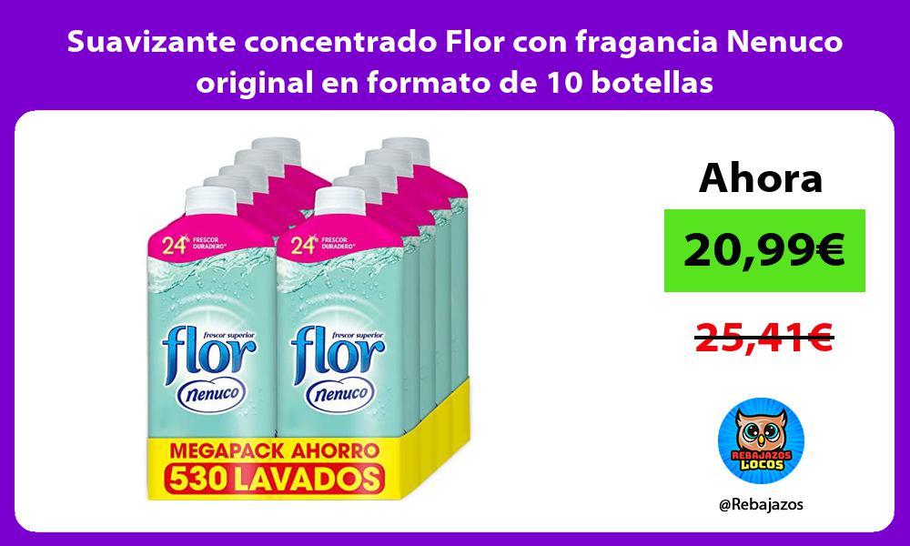 Suavizante concentrado Flor con fragancia Nenuco original en formato de 10 botellas