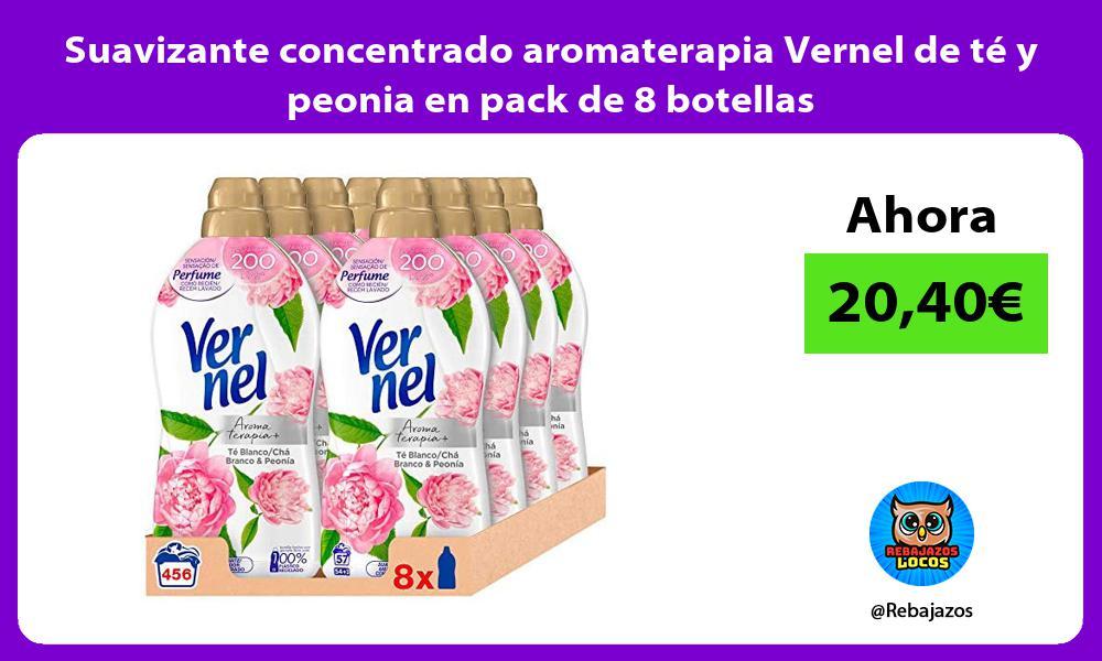 Suavizante concentrado aromaterapia Vernel de te y peonia en pack de 8 botellas