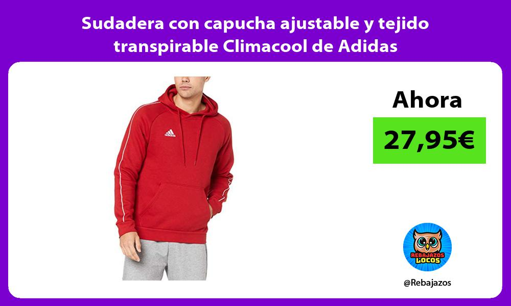Sudadera con capucha ajustable y tejido transpirable Climacool de Adidas