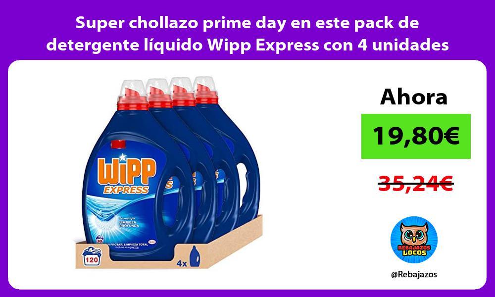 Super chollazo prime day en este pack de detergente liquido Wipp Express con 4 unidades