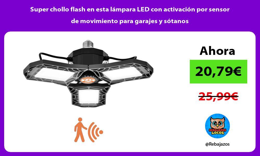 Super chollo flash en esta lampara LED con activacion por sensor de movimiento para garajes y sotanos