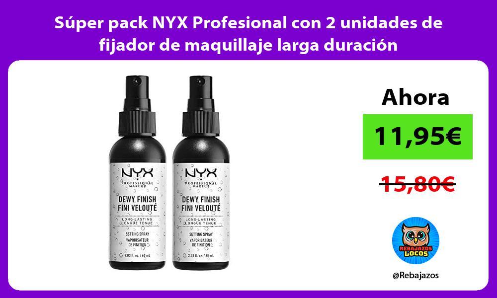 Super pack NYX Profesional con 2 unidades de fijador de maquillaje larga duracion
