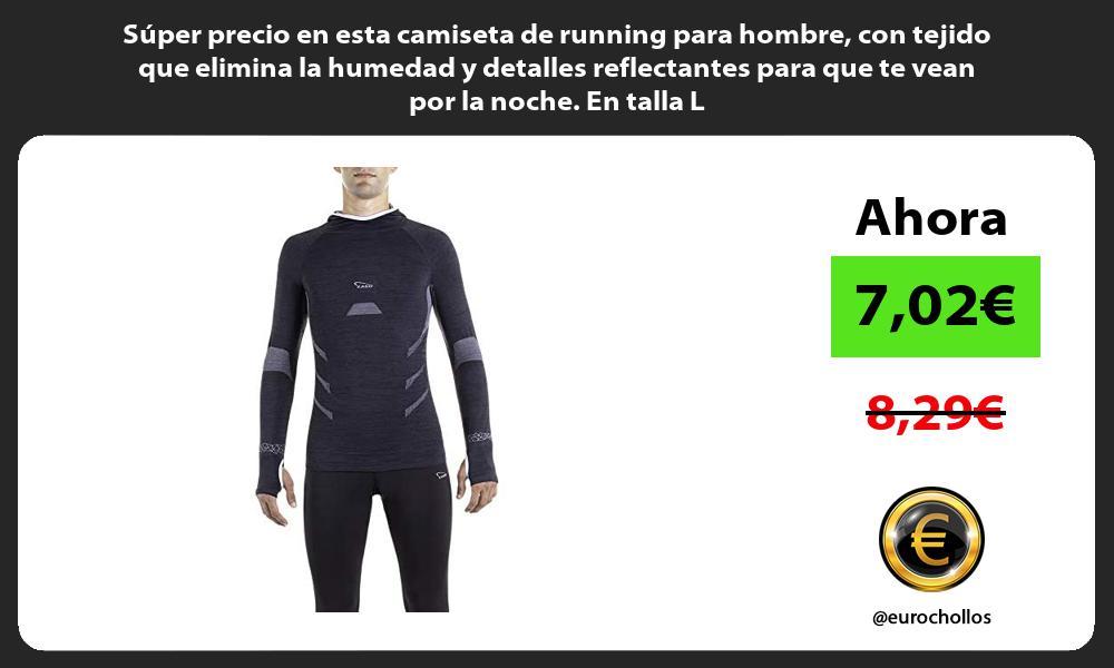 Super precio en esta camiseta de running para hombre con tejido que elimina la humedad y detalles reflectantes para que te vean por la noche En talla L